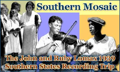 John and Ruby Lomax 1939 Southern States Recording Trip