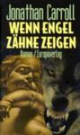 Jonathan Carrol: From The Teeth Of Angels, German Edition Book Cover