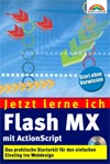 Jetzt lerne ich Flash MX Book Cover